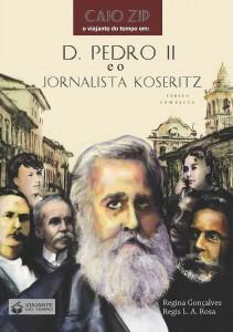 D Pedro II e o Jornalista Koseritz_VC capa frontal